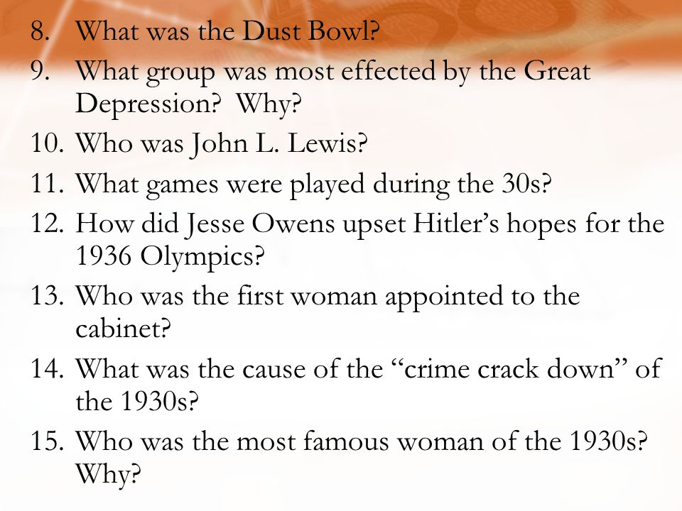What was the Dust Bowl What group was most effected by the Great Depression Why Who was John L. Lewis