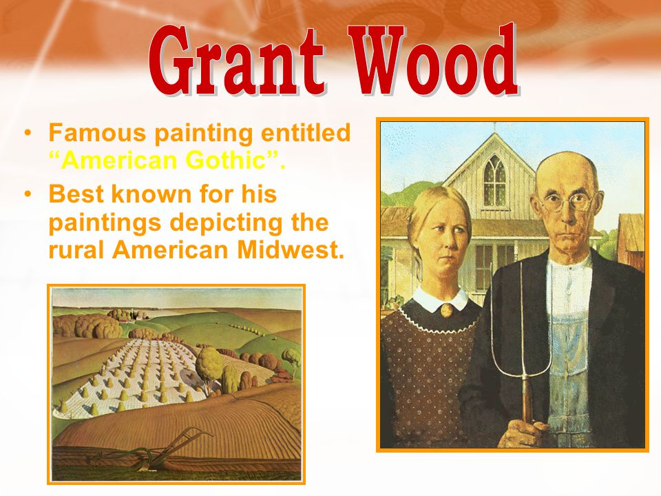 Grant Wood Famous painting entitled American Gothic .