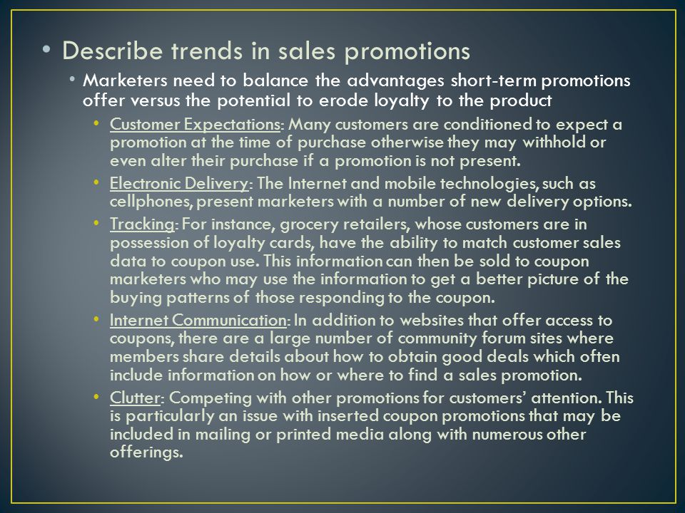 Describe trends in sales promotions