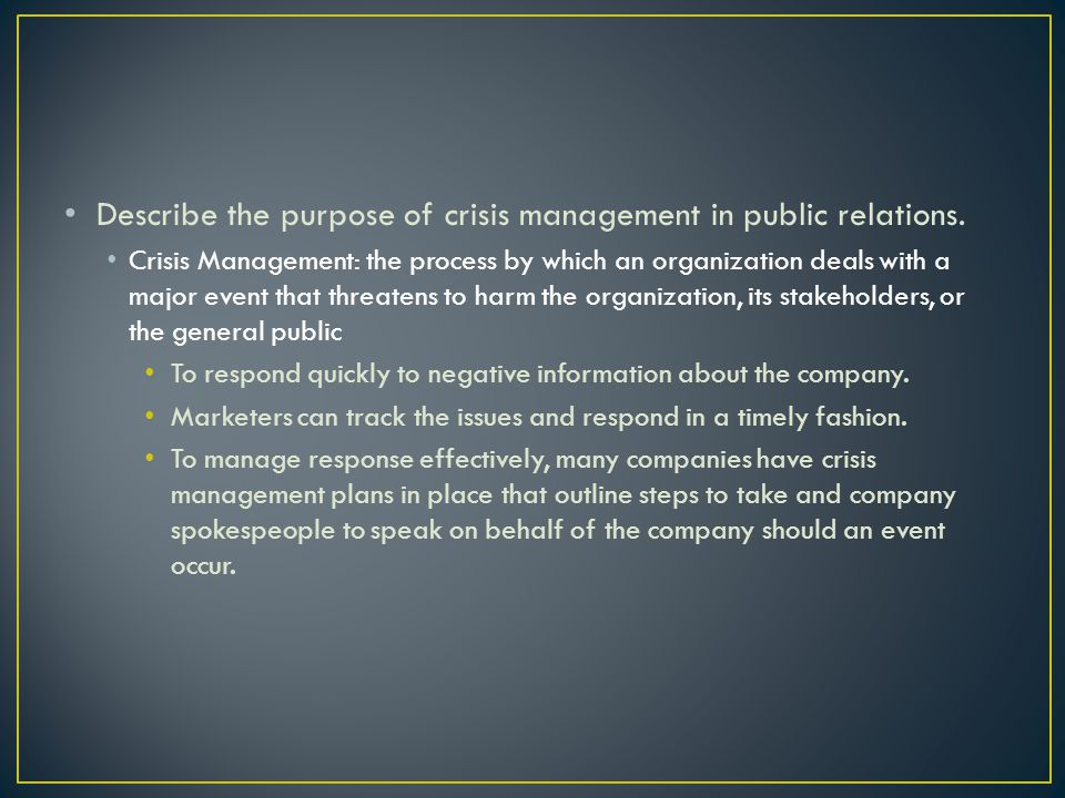 Describe the purpose of crisis management in public relations.