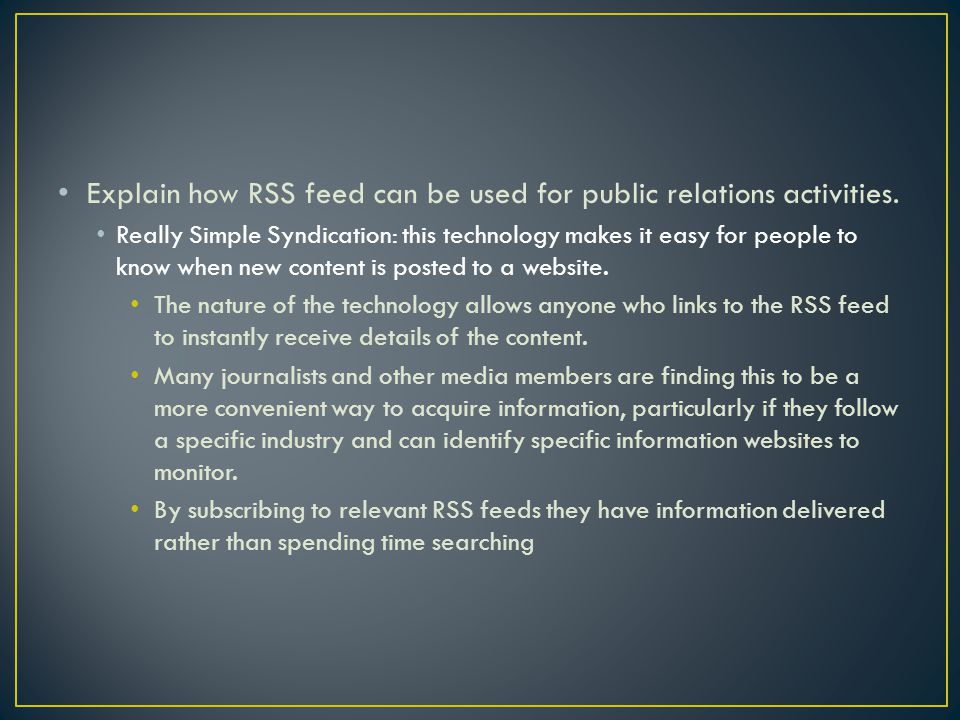 Explain how RSS feed can be used for public relations activities.