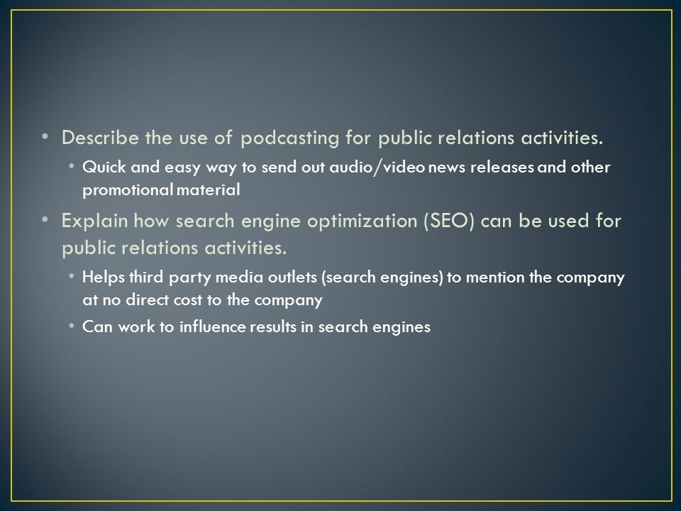 Describe the use of podcasting for public relations activities.