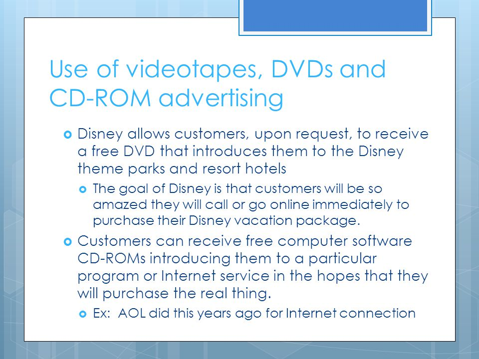 Use of videotapes, DVDs and CD-ROM advertising
