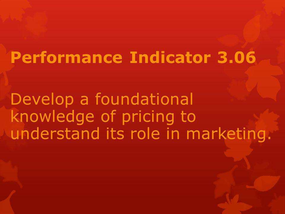 Performance Indicator 3.06