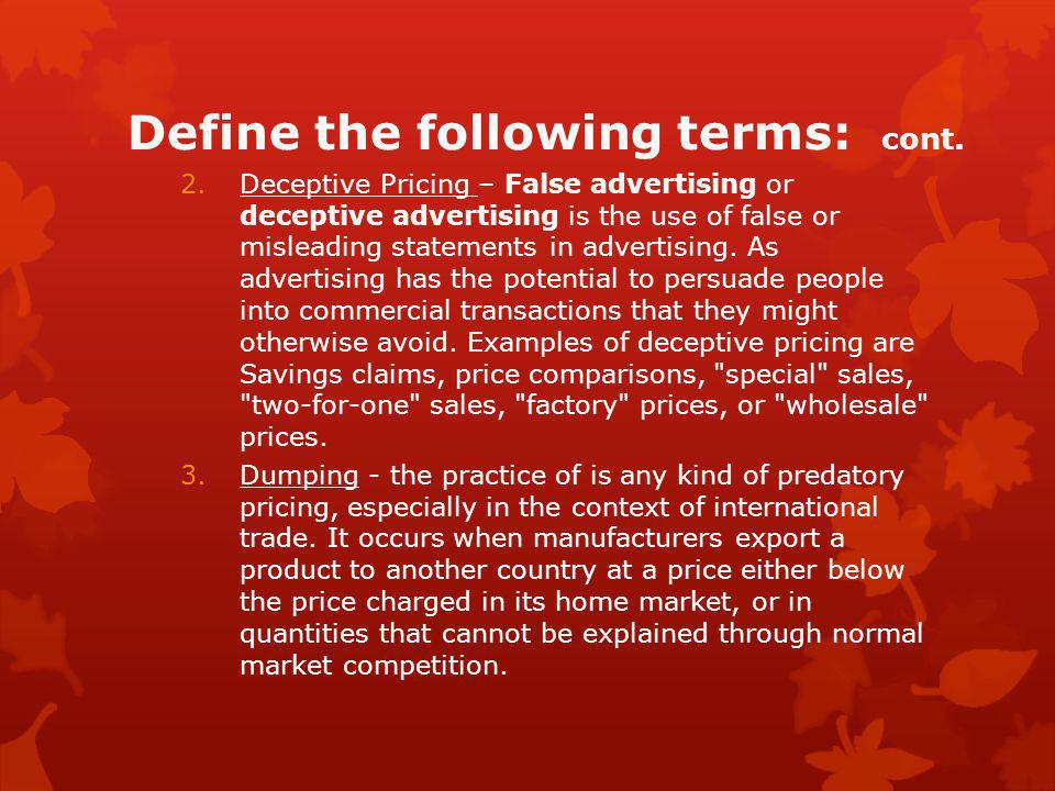 Define the following terms: cont.