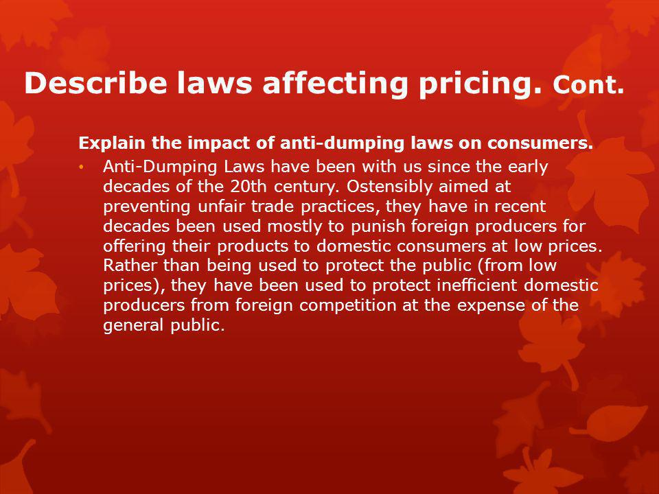 Describe laws affecting pricing. Cont.