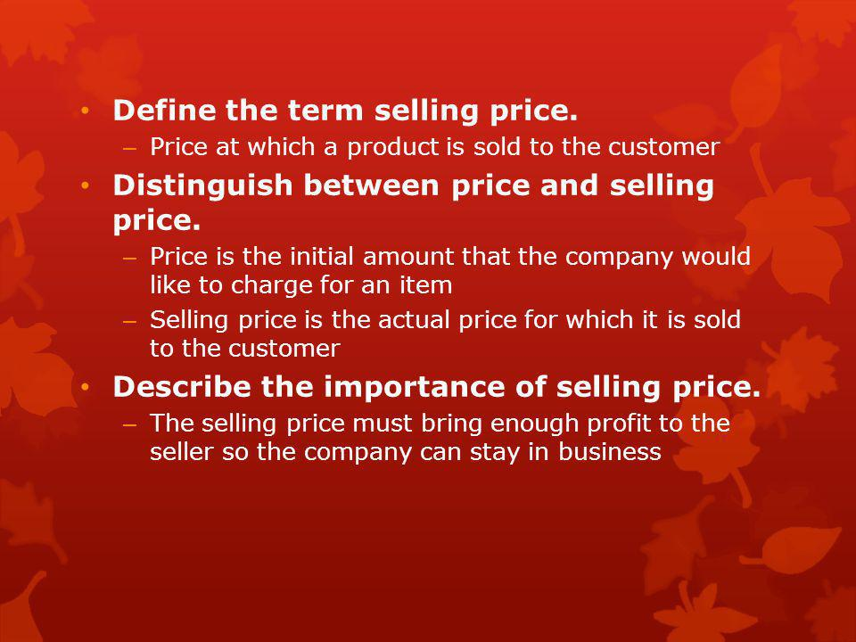 Define the term selling price.