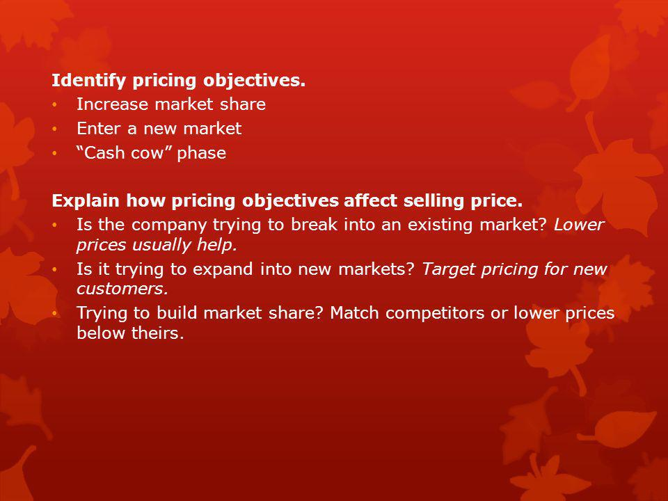 Identify pricing objectives.