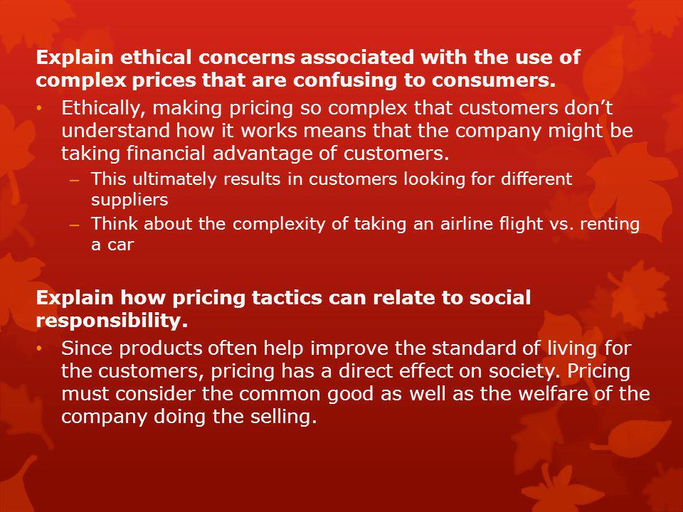 Explain how pricing tactics can relate to social responsibility.