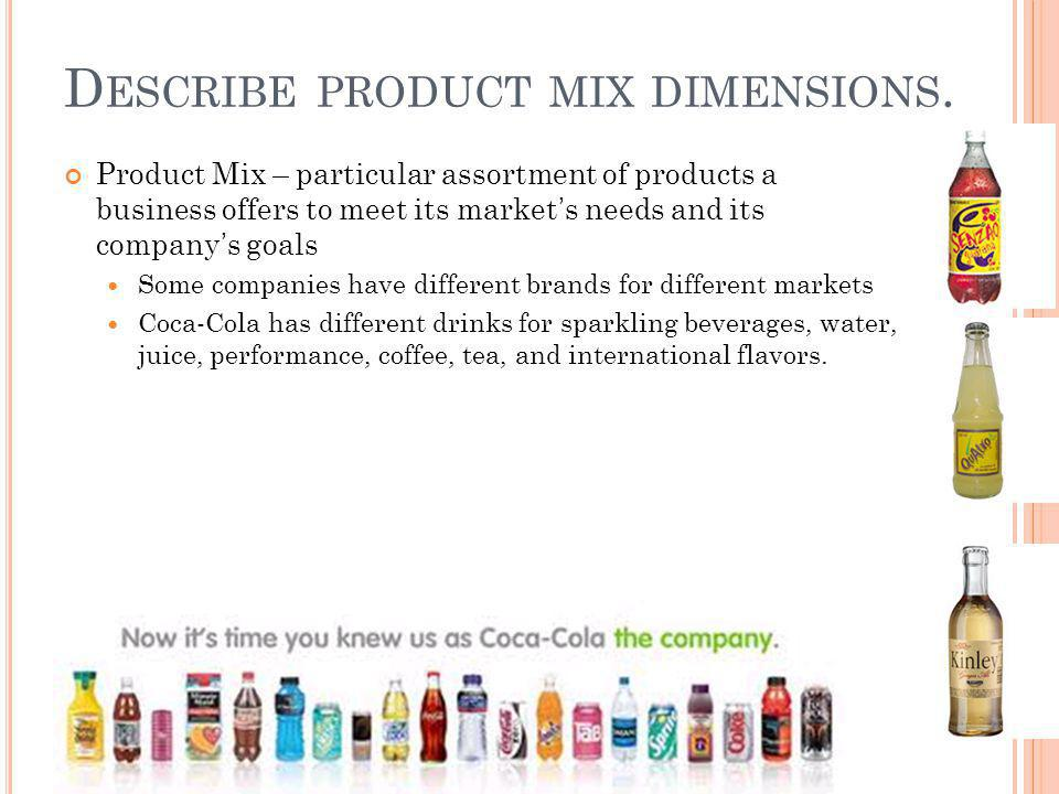 Describe product mix dimensions.