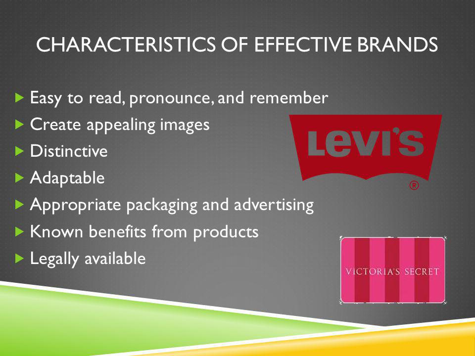 CHARACTERISTICS OF EFFECTIVE BRANDS