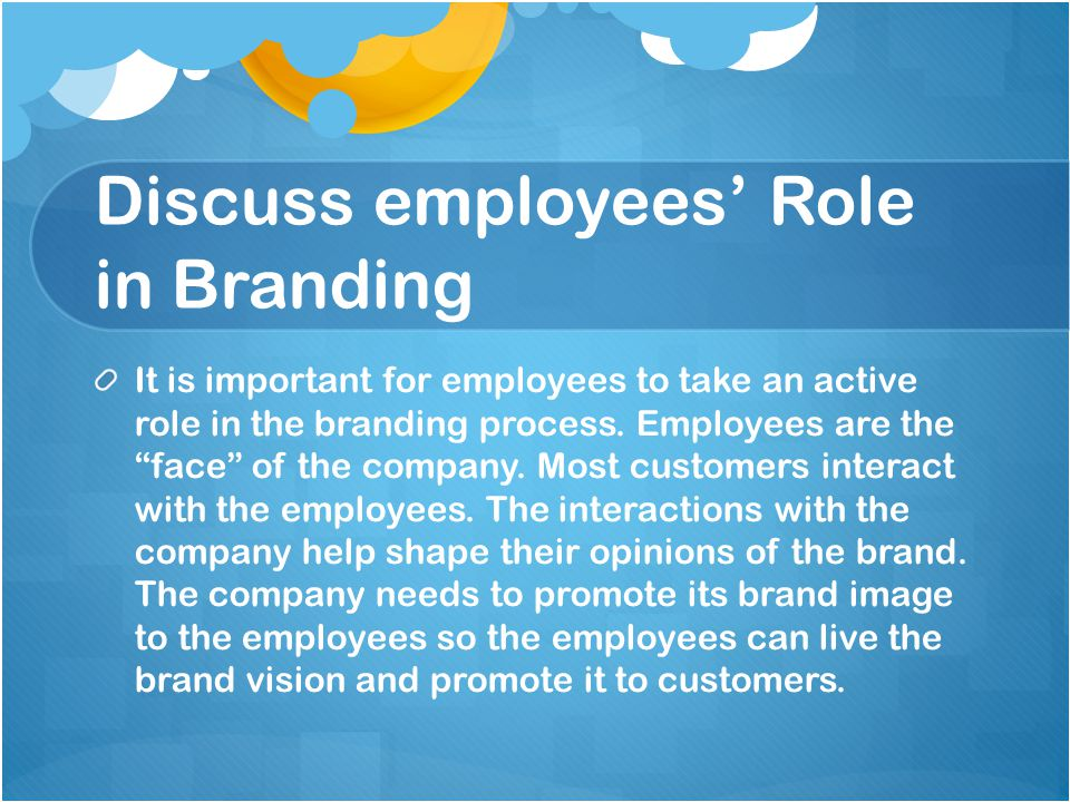 Discuss employees' Role in Branding