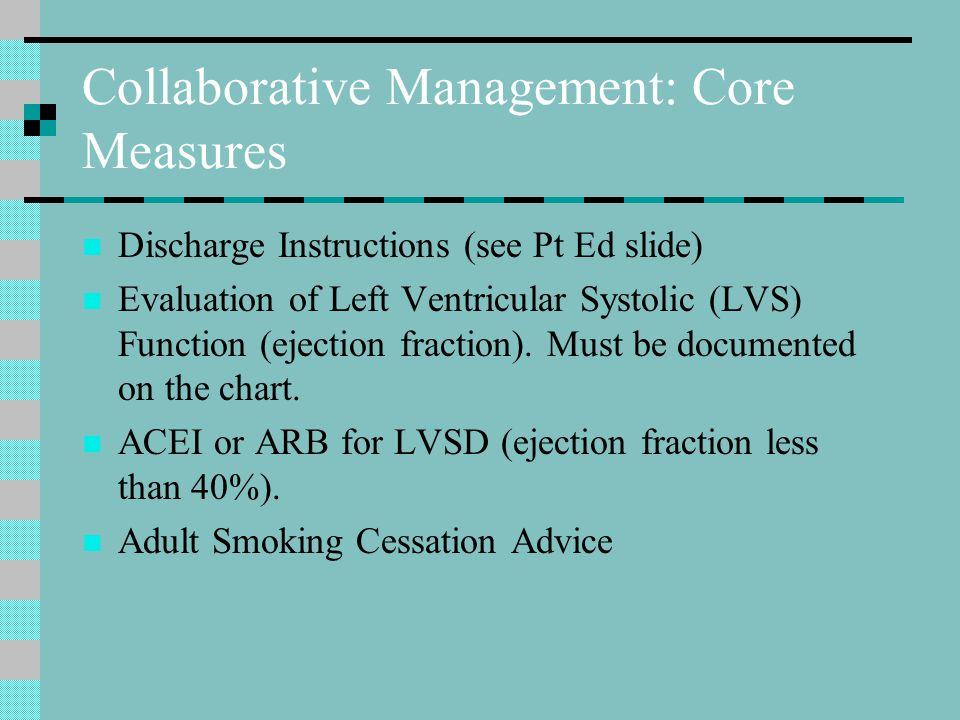 Collaborative Management: Core Measures