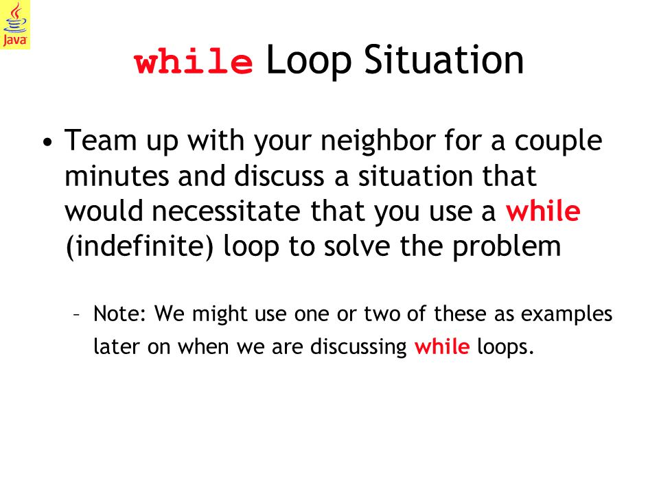 while Loop Situation