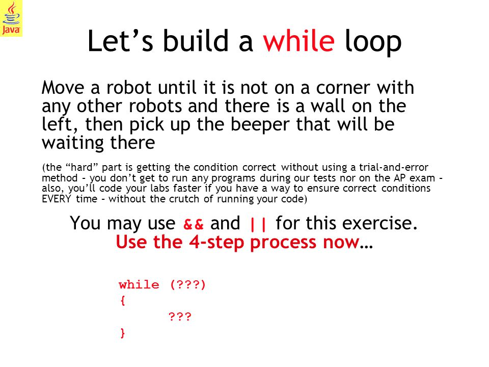 Let's build a while loop