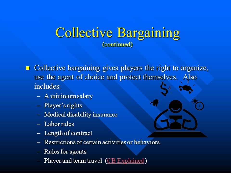 Collective Bargaining (continued)