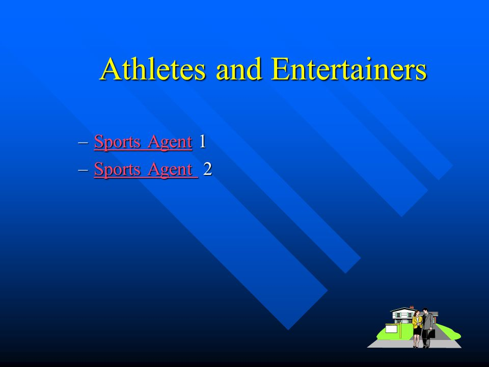 Athletes and Entertainers
