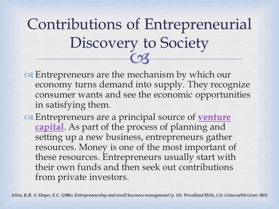 Contributions of Entrepreneurial Discovery to Society