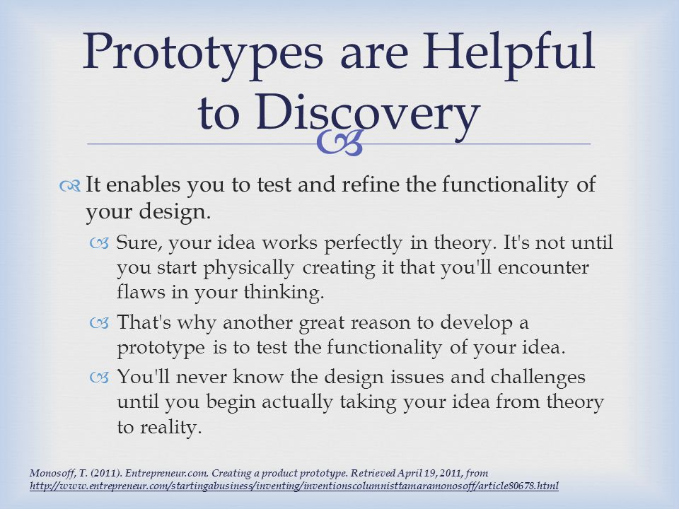 Prototypes are Helpful to Discovery