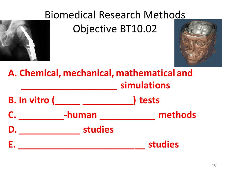 Biomedical Research Methods Objective BT10.02