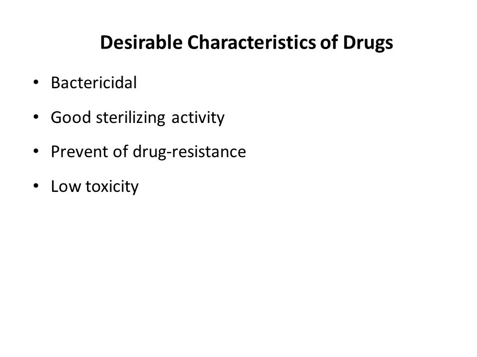 Desirable Characteristics of Drugs