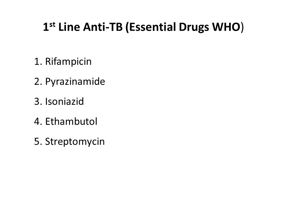 1st Line Anti-TB (Essential Drugs WHO)
