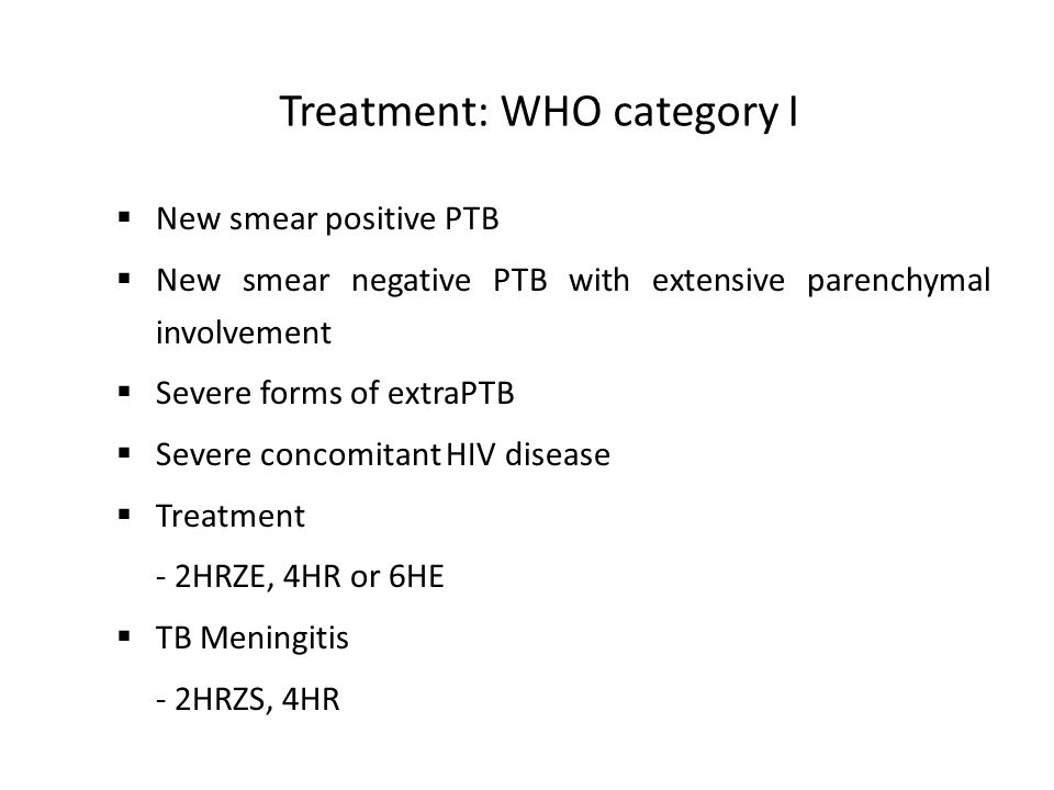 Treatment: WHO category I