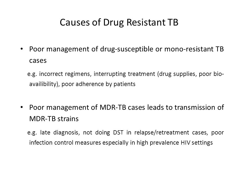 Causes of Drug Resistant TB