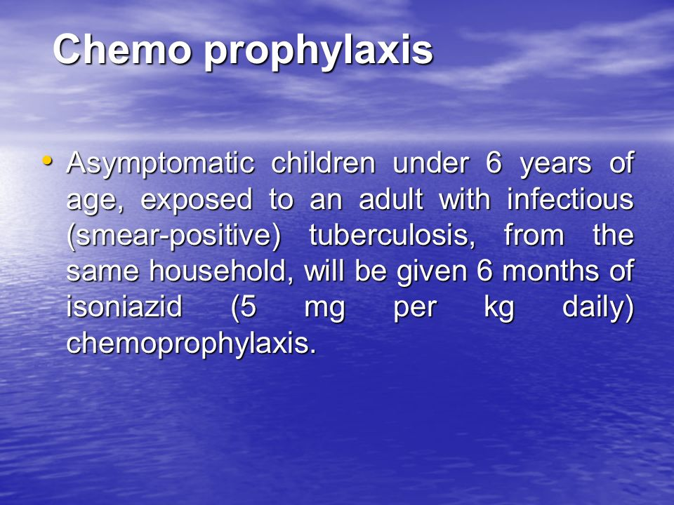 Chemo prophylaxis