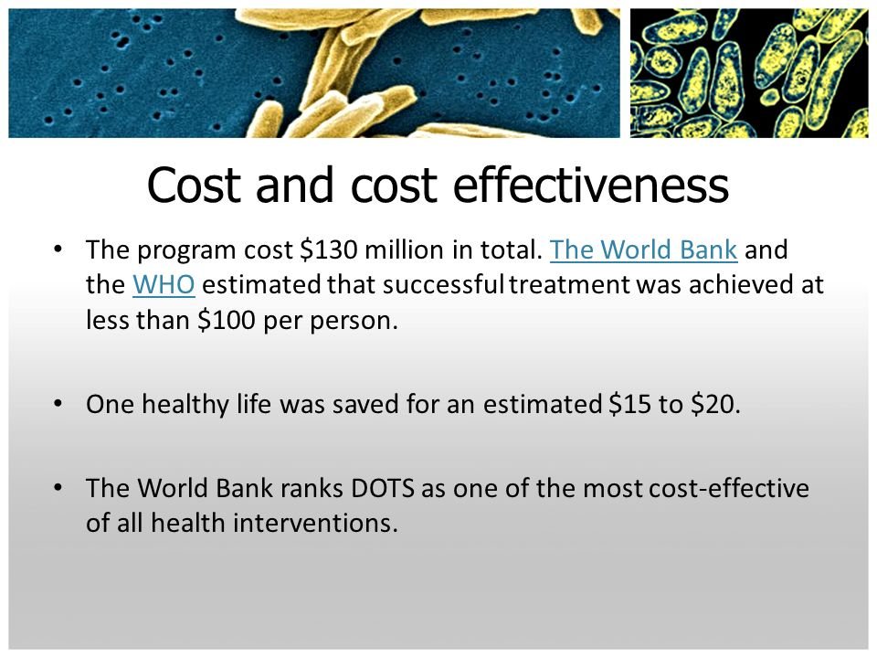 Cost and cost effectiveness