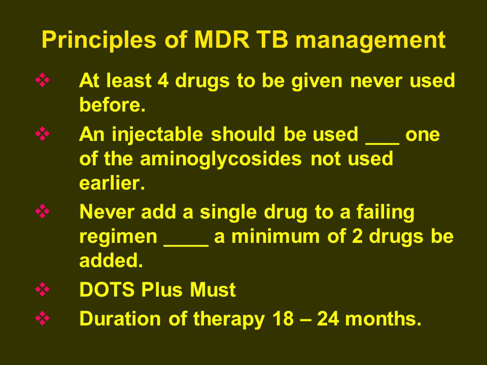 Principles of MDR TB management