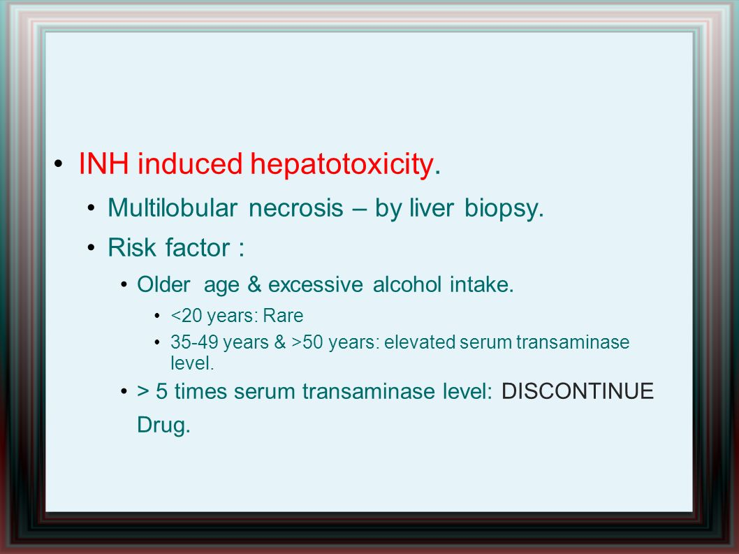 INH induced hepatotoxicity.