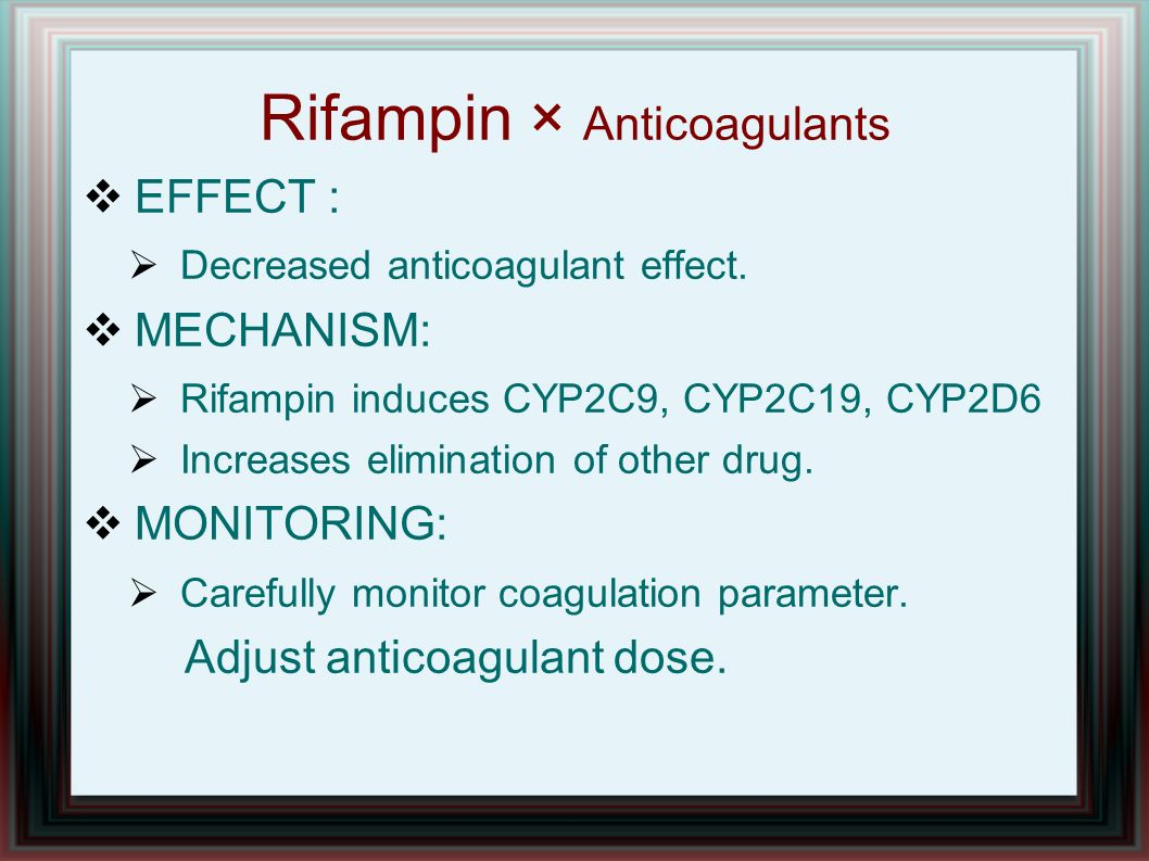 Rifampin × Anticoagulants