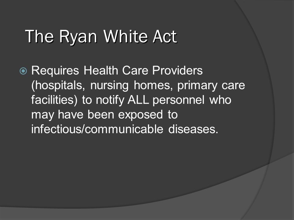 The Ryan White Act