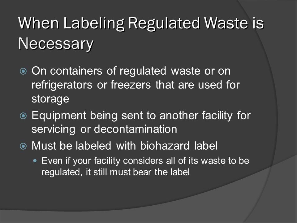 When Labeling Regulated Waste is Necessary