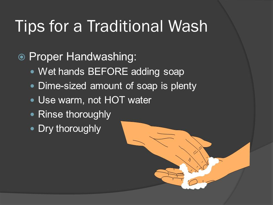 Tips for a Traditional Wash