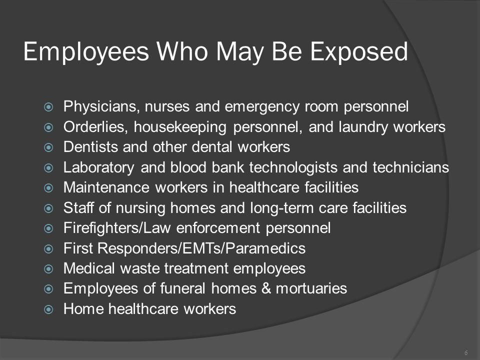 Employees Who May Be Exposed