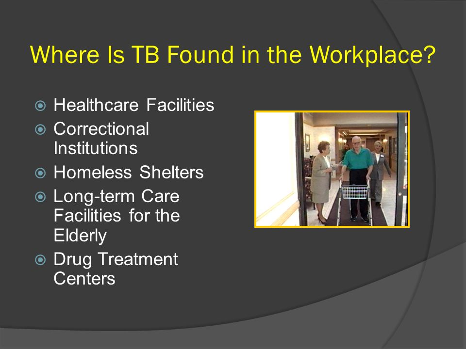 Where Is TB Found in the Workplace