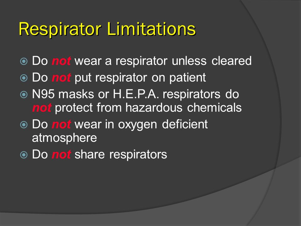 Respirator Limitations