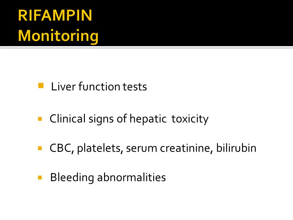 RIFAMPIN Monitoring Liver function tests