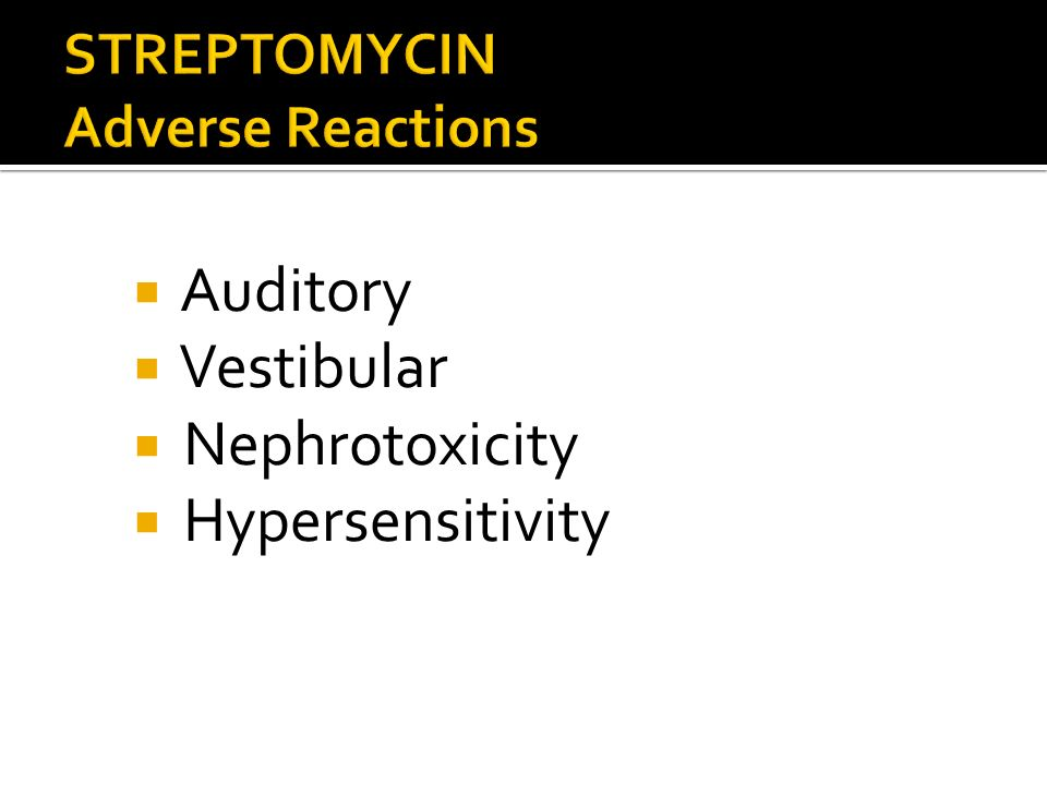 STREPTOMYCIN Adverse Reactions