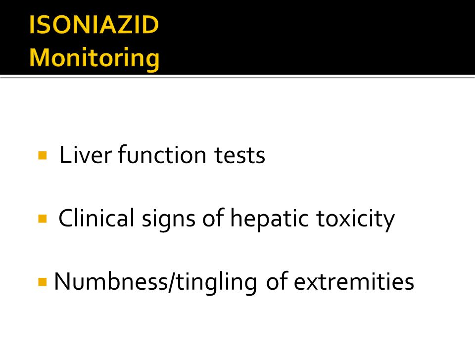 ISONIAZID Monitoring Liver function tests