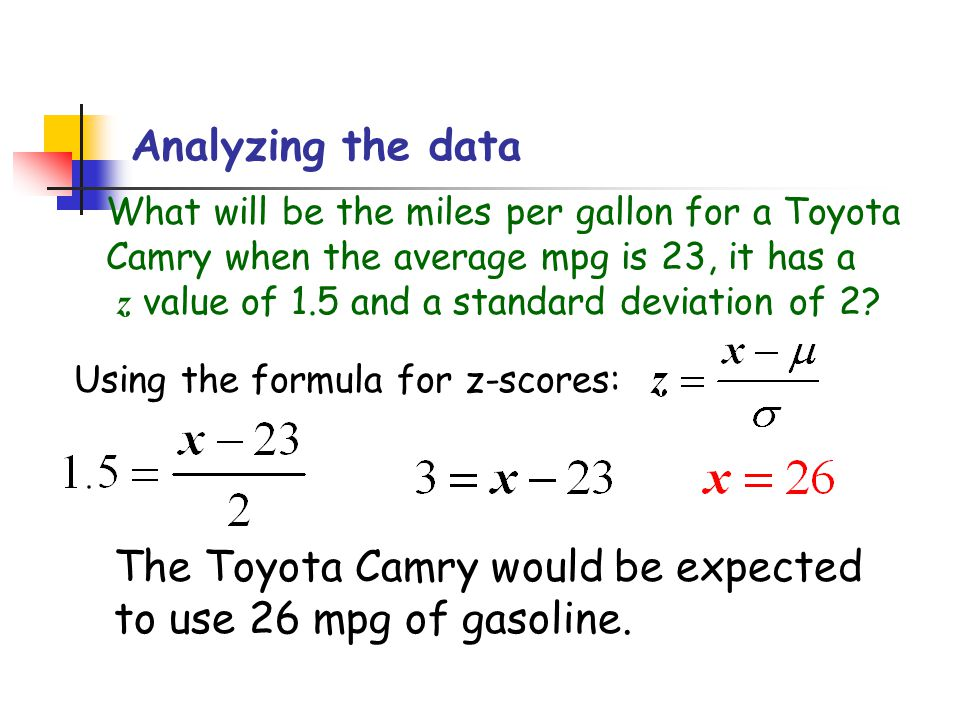 The Toyota Camry would be expected to use 26 mpg of gasoline.