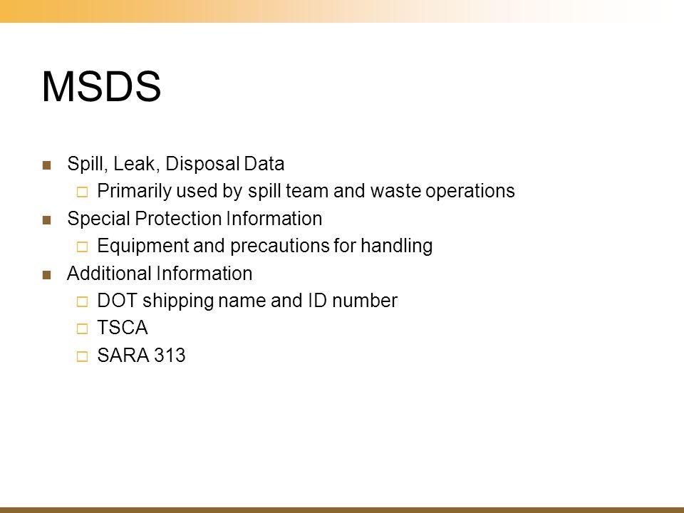 MSDS Spill, Leak, Disposal Data