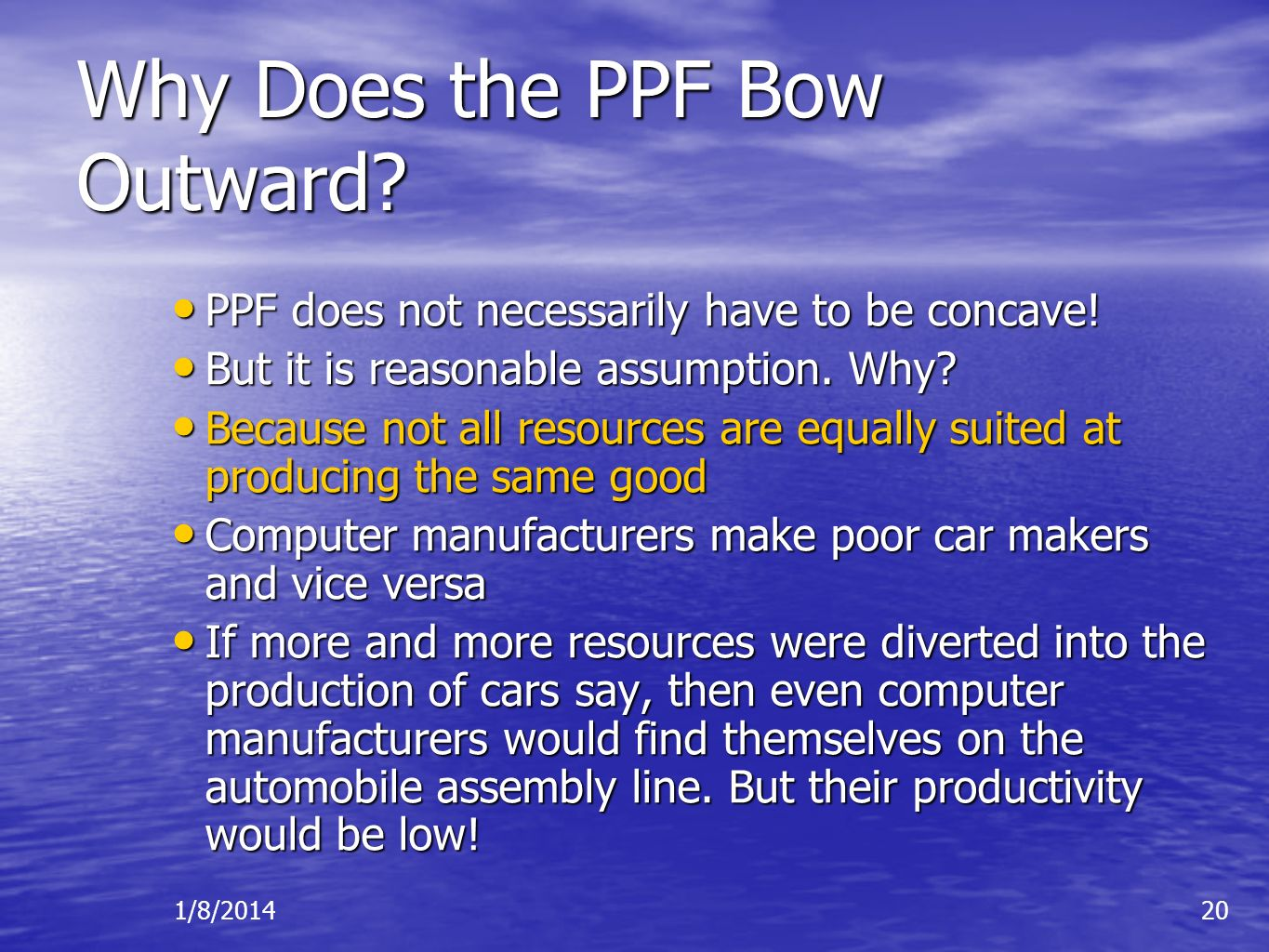 Why Does the PPF Bow Outward