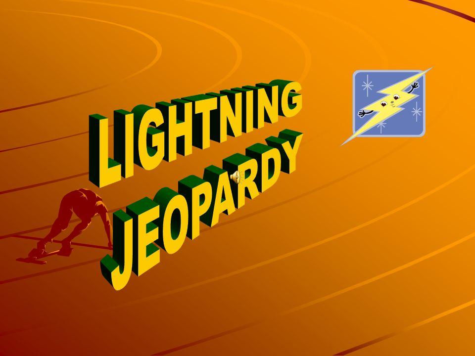 LIGHTNING JEOPARDY