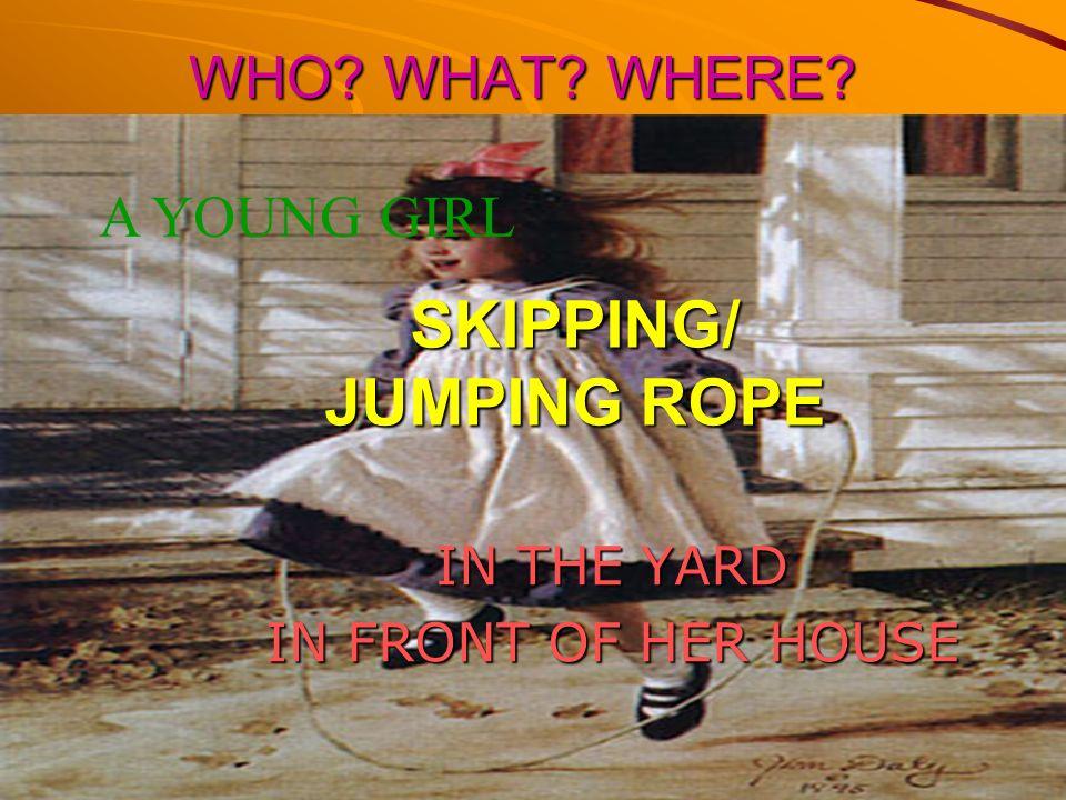 SKIPPING/ JUMPING ROPE