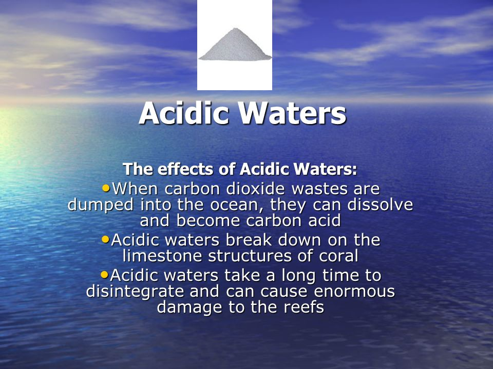 The effects of Acidic Waters:
