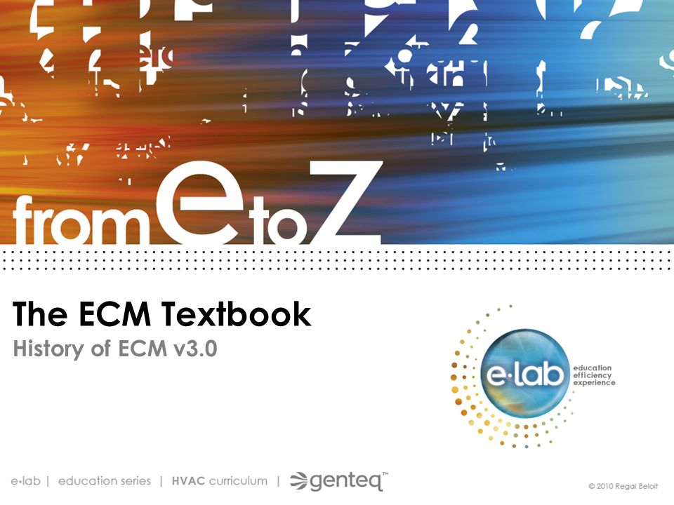 The ECM Textbook History of ECM v3.0