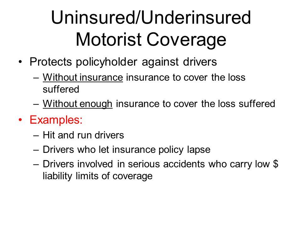 Uninsured/Underinsured Motorist Coverage